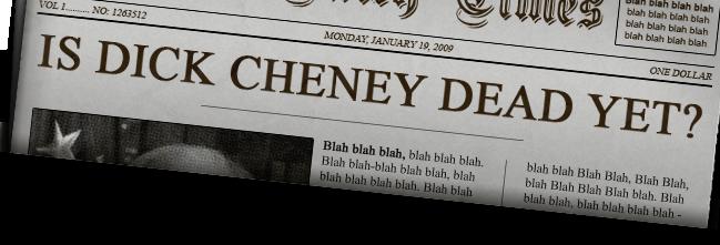 Is Dick Cheney Dead Yet?